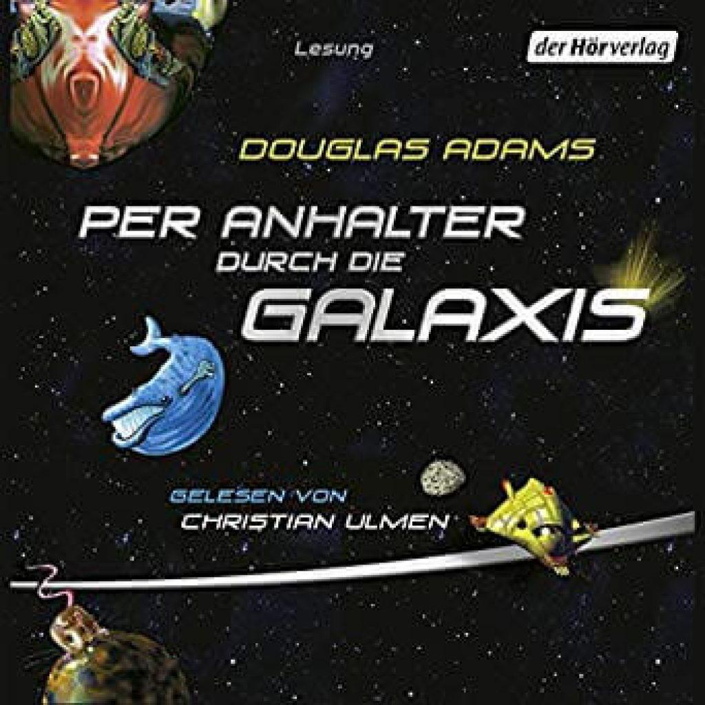 Per Anhalter durch die Galaxis - Hörbuch