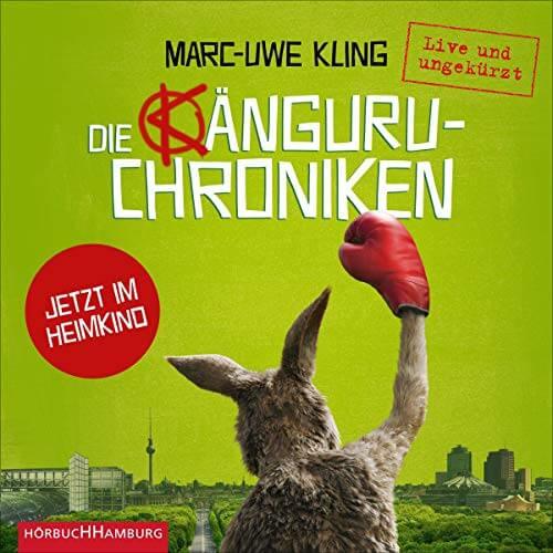 Die Känguru-Chroniken - Hörbuch - Hören Sie das Buch